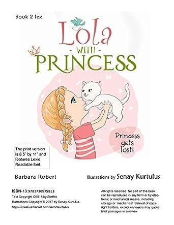 Lola With Princess: Princess Gets Lost! Book 2 lex (English ...