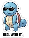 Squirtle - Deal With It (Size W6.8 x H9.7 Centimeter) Car Motorcycle Bicycle Skateboard Laptop Luggage Vinyl Sticker Graffiti Decal Bumper Sticker By August999