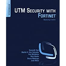 UTM Security with Fortinet: Mastering FortiOS