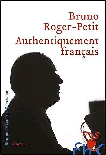 Lire en ligne Authentiquement français pdf, epub ebook