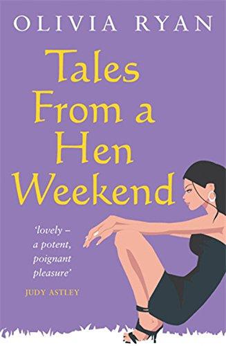 Read Online Tales from a Hen Weekend (Tales from Trilogy) pdf