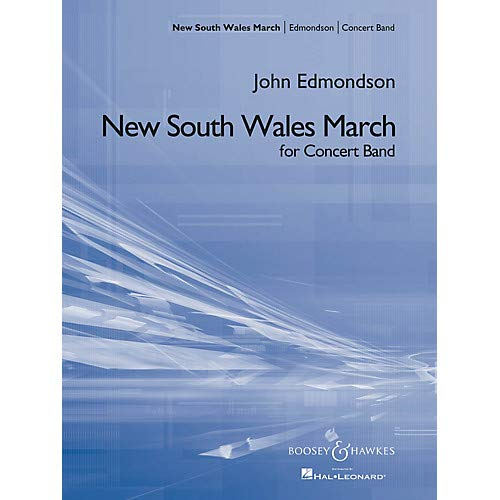 - New South Wales March Concert Band Composed by John Edmondson