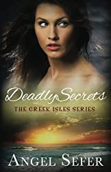 Deadly Secrets (The Greek Isles Series) (Volume 2)