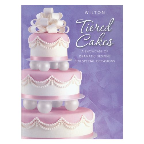 Wilton Tiered Cakes (The Best Wedding Cake Recipe)