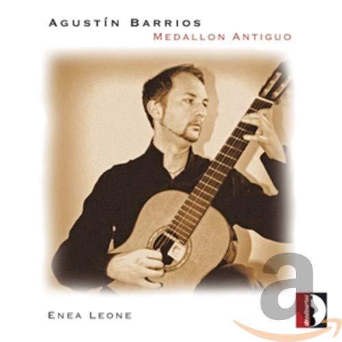 Barrios: Medallón Antiguo : Enea Leone, Agustin Barrios: Amazon.es ...