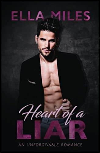 Amazon Fr Heart Of A Liar An Unforgivable Romance Ella