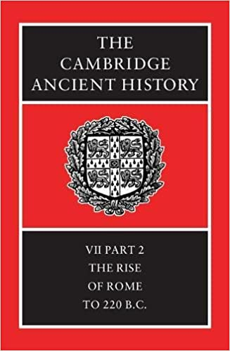 The Cambridge Ancient History Volume 7, Part 2: The Rise of Rome to 220 BC