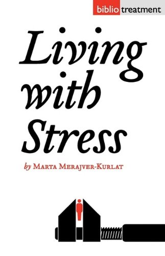 Book Review: Living With Stress by Marta Merajver-Kurlat