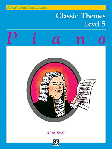Alfred's Basic Piano Library Classic Themes, Bk 5 ()