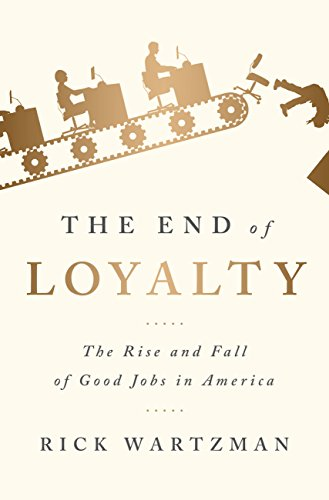 Amazon the end of loyalty the rise and fall of good jobs in the end of loyalty the rise and fall of good jobs in america by fandeluxe Images