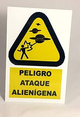 Cartel Peligro Ataque Alienígena 30x20 cm en Chapa de Metal ...