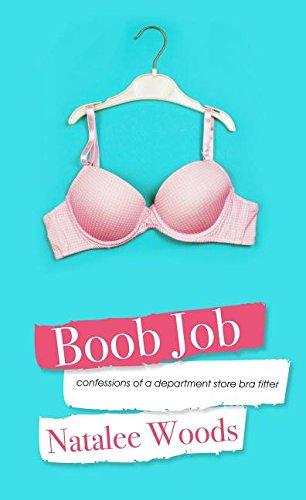 Boob Job: Confessions of a Professional Bra Fitter