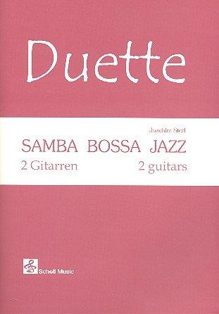 Samba Bossa Jazz (+CD) : für 2 Gitarren 2 Partituren
