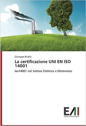 La certificazione UNI EN ISO 14001: Iso14001 nel Settore Elettrico e Elettronico