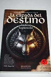 LA ESPADA DEL DESTINO: LIBRO 111, SAGA…