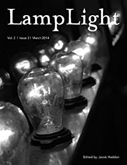 LampLight - Volume 2 Issue 3 by [Moore, James A., Snyder, Lucy A., gam, doungjai, Boiteau, Tim W., Eason, Alethea, Gonzalez, J. F., SanGiovanni, Mary]