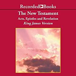 The New Testament: Acts, Epistles, and Revelation