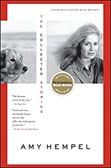 The Collected Stories of Amy Hempel by [Hempel, Amy]