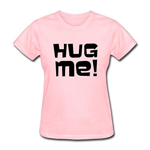 GGifKCU Hug Me Tshirts For Women M Pink by GGifKCU