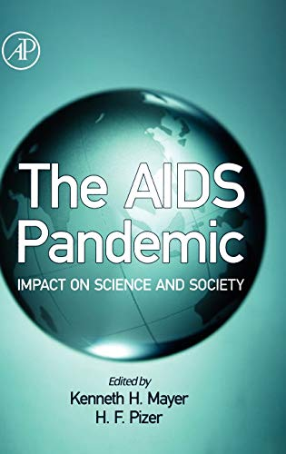 The AIDS Pandemic: Impact on Science and Society