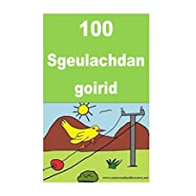 100 Sgeulachdan Goirid: 100 Interesting short stories for children (Scots Gaelic) (Scots_gaelic Edition)