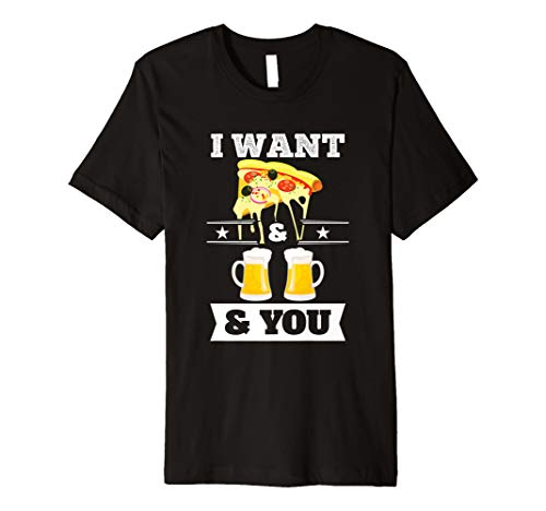 (Valentine's Day Shirt I Want Pizza & Beer & You Couple Gifts)