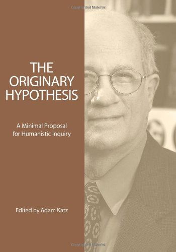 Download The Originary Hypothesis: A Minimal Proposal for Humanistic Inquiry ebook