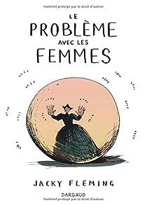Le problème avec les femmes par Fleming