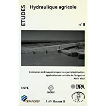 Estimation de l'évapotranspiration par télédétection (French Edition)