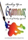 Brushing up on Grammar, Joyce Armstrong Carroll and Edward E. Wilson, 1598843729