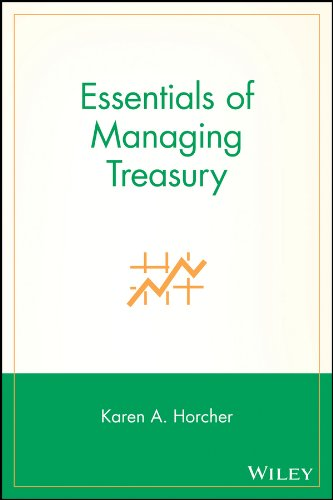 Essentials of Managing Treasury (Essentials Series Book 42)