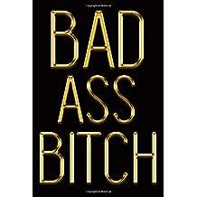 Badass Bitch: Chic Gold & Black Notebook | Show Them You're a Powerful Woman! | Stylish Luxury Journal