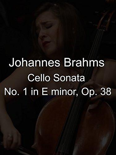 Cello Sonata No. 1 in E minor, Op. 38 by Johannes Brahms - English Cello Sonatas