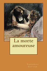 La morte amoureuse (French Edition)