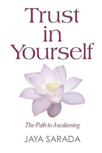 Download Trust in Yourself: The Path to Awakening PDF
