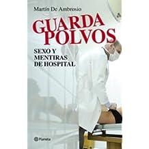 Guardapolvos: Historias de sexo de médicos y hospitales