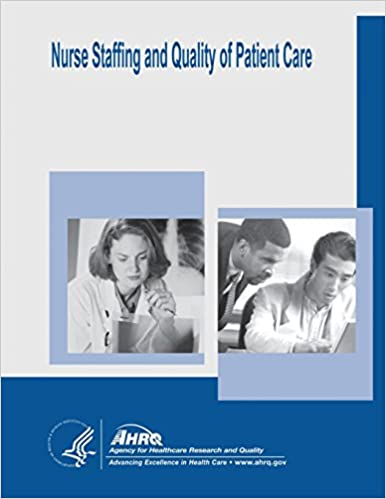 Book Nurse Staffing and Quality of Patient Care: Evidence Report/Technology Assessment Number 151