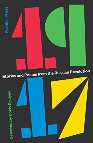 1917: Stories and Poems from the Russian Revolution by imusti