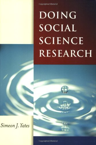 Doing Social Science Research (Published in association with The Open University) by Simeon J Yates (2004-07-30)