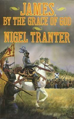 James by the Grace of God : A Novel, Tranter, Nigel G.