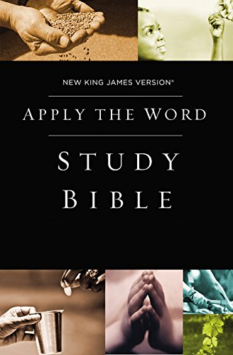 (NKJV, Apply the Word Study Bible, Hardcover, Red Letter Edition: Live in His Steps)
