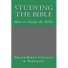 Studying the Bible: How to Study the Bible