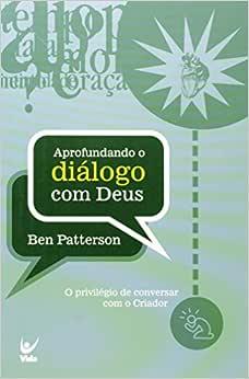 Aprofundando O Dialogo Com Deus