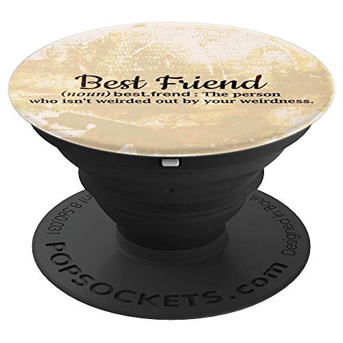 Cool Funny Best Friends BFF Friendship Quotes on Cream Color - PopSockets Grip and Stand for Phones and Tablets