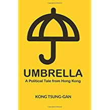 Umbrella: A Political Tale from Hong Kong