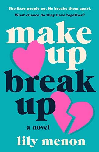 Book Cover: Make Up Break Up: A Novel