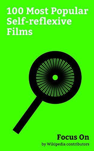 Focus On: 100 Most Popular Self-reflexive Films: Metacinema, Deadpool (film), The Wolf of Wall Street (2013 film), Goodfellas, Birdman (film), Monty Python ... Goosebumps (film), Blazing Saddles, etc. (Saddle Python)