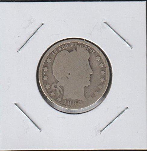 1892 Barber or Liberty Head (1892-1916) Quarter Good