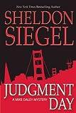 Judgment Day, Sheldon Siegel, 1596923431