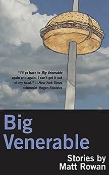 Big Venerable by [Rowan, Matt]